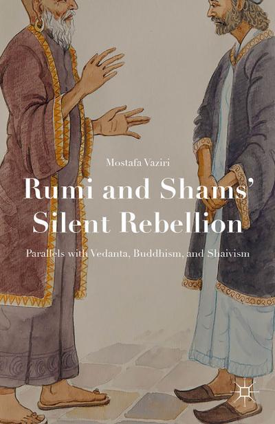 Rumi and Shams' Silent Rebellion