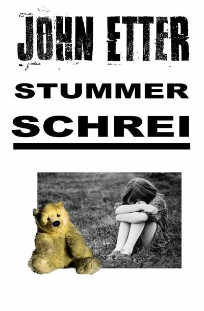 JOHN ETTER - Stummer Schrei