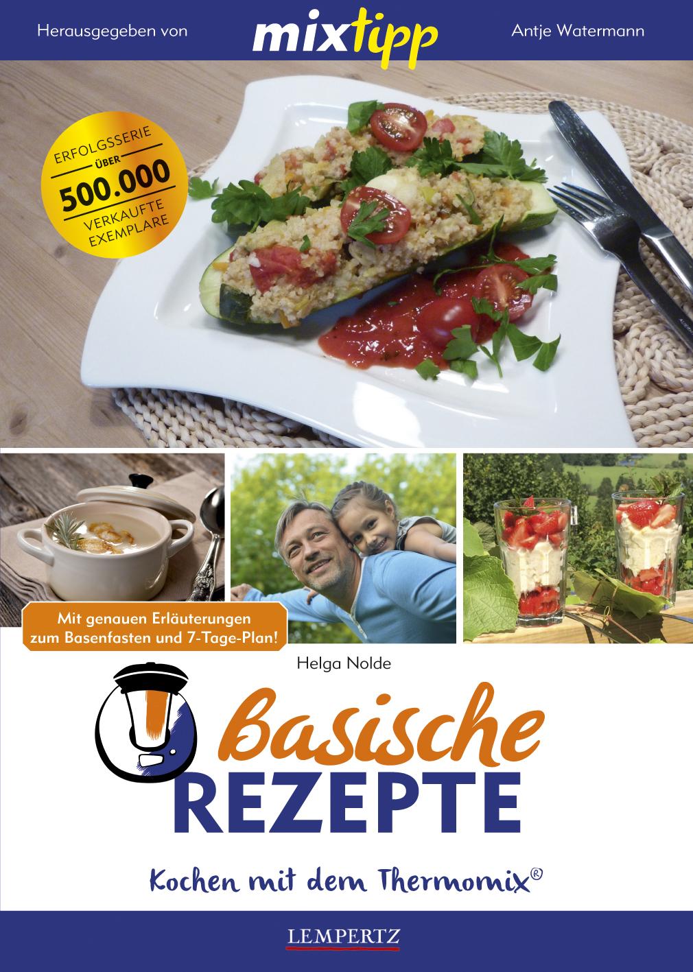 mixtipp: Basische Rezepte Helga Nolde 9783960580980