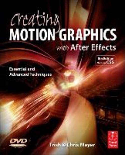 Creating Motion Graphics with After Effects, Chris Meyer