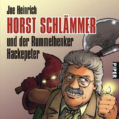 Horst Schlämmer: und der Rummelhenker Hackepeter