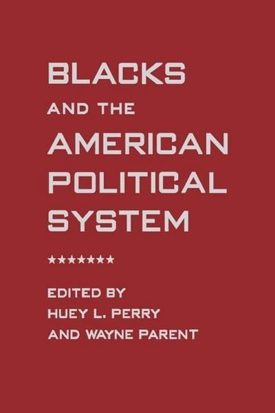 Blacks and the American Political System