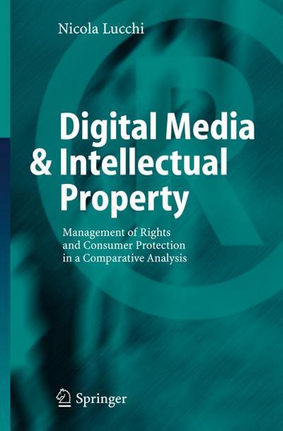 Digital Media & Intellectual Property