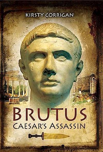 Brutus Caesar's Assassin