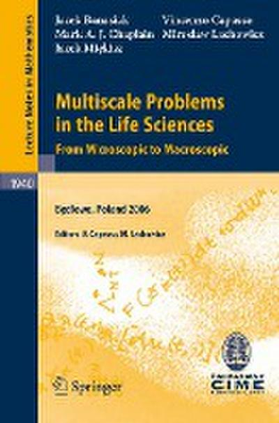 Multiscale Problems in the Life Sciences
