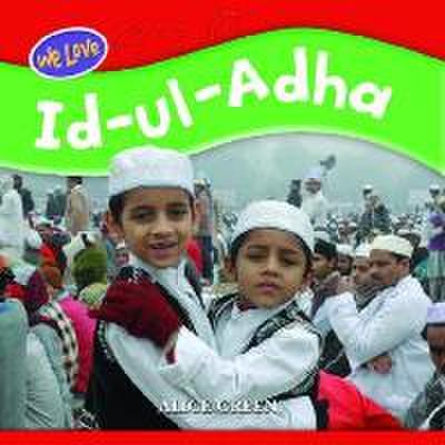 We Love Festivals: Id Ul Adha