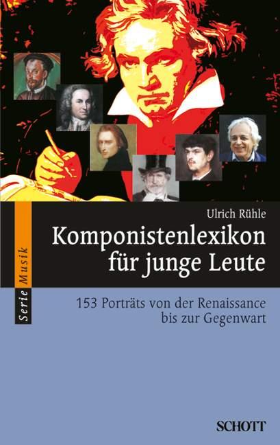 Komponistenlexikon für junge Leute Ulrich Rühle