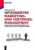 Integriertes Marketing- und Vertriebsmanagement