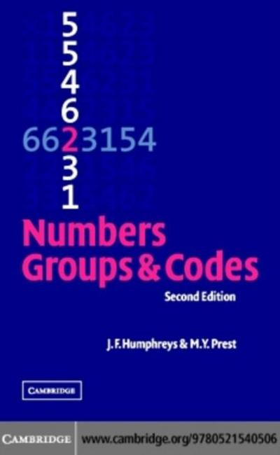 Numbers, Groups and Codes