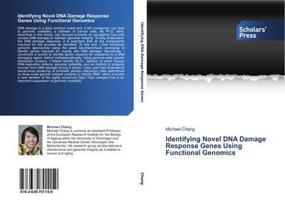 Identifying Novel DNA Damage Response Genes Using Functional Genomics