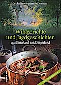 Wildgerichte und Jagdgeschichten aus Sauerlan ...
