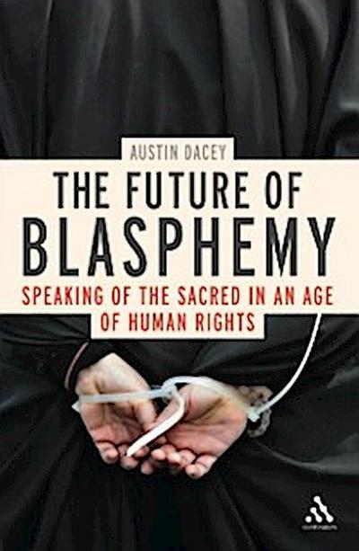 Future of Blasphemy