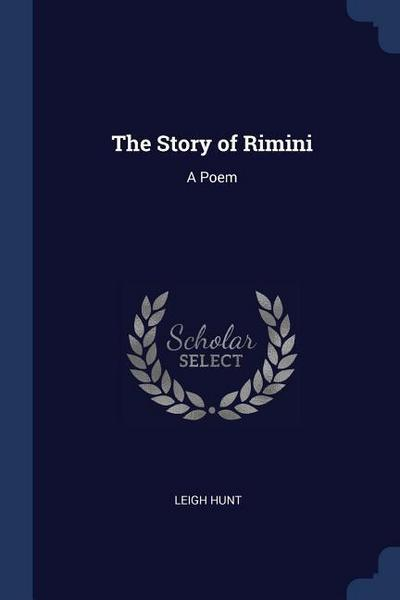 The Story of Rimini: A Poem