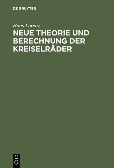 Neue Theorie und Berechnung der Kreiselräder