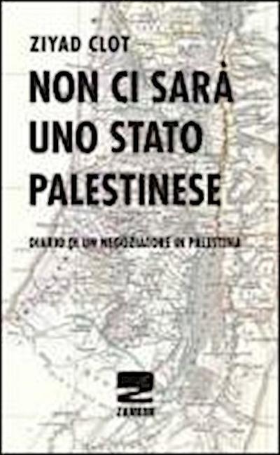 non ci sará uno stato palestinese