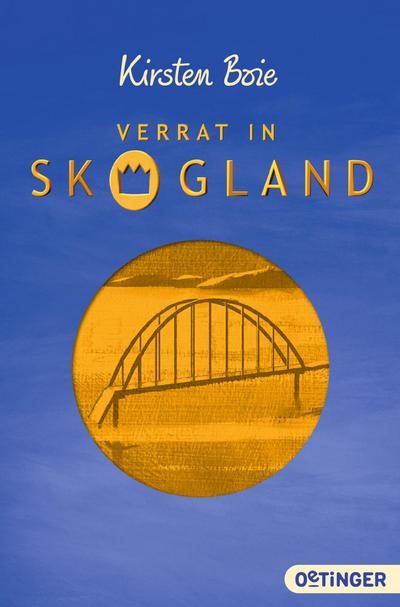 Verrat in Skogland; Ill. v. Weise, Frauke; Deutsch