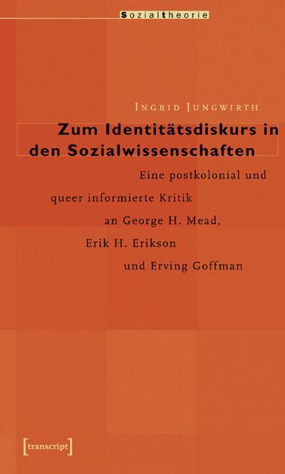 Zum Identitatsdiskurs in den Sozialwissenschaften