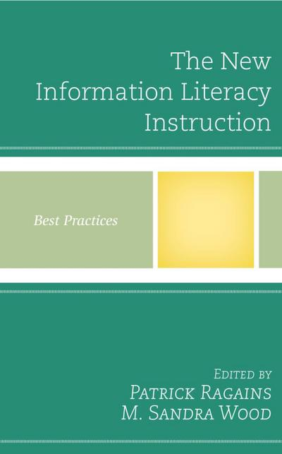 The New Information Literacy Instruction