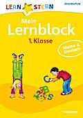Mein Lernblock 1. Klasse. Mathe & Deutsch