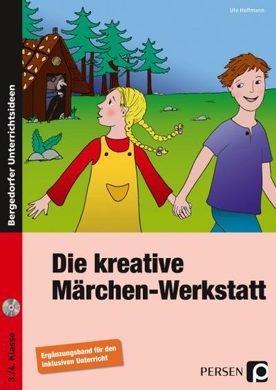 Die kreative Märchen-Werkstatt - Ergänzungsband