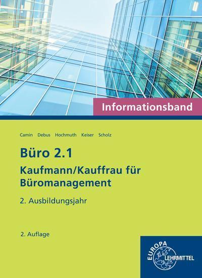 Büro 2.1 - Informationsband - 2. Ausbildungsjahr