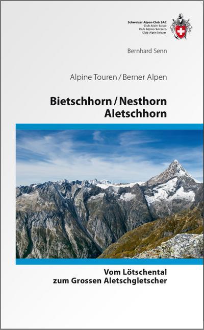 Bietschhorn / Nesthorn / Aletschhorn • Vom Lötschental zum Grossen Aletschgletscher