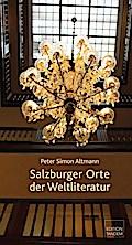 Salzburger Orte der Weltliteratur