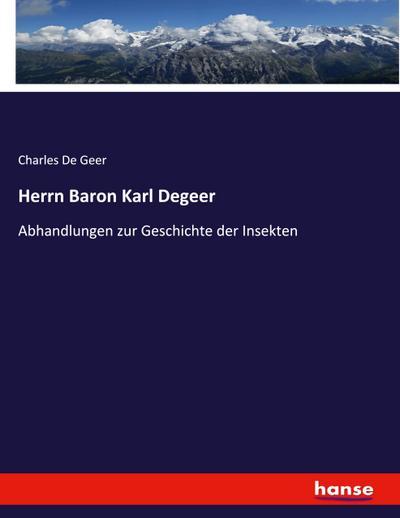 Herrn Baron Karl Degeer
