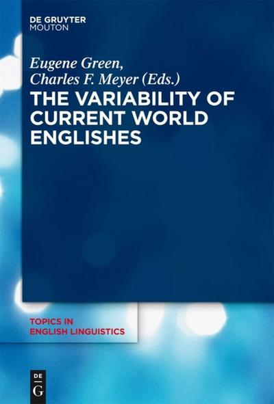 Variability of Current World Englishes