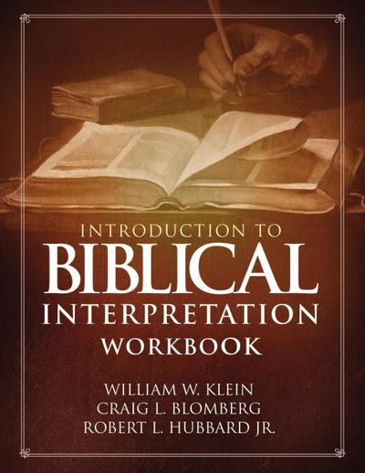 Introduction to Biblical Interpretation Workbook