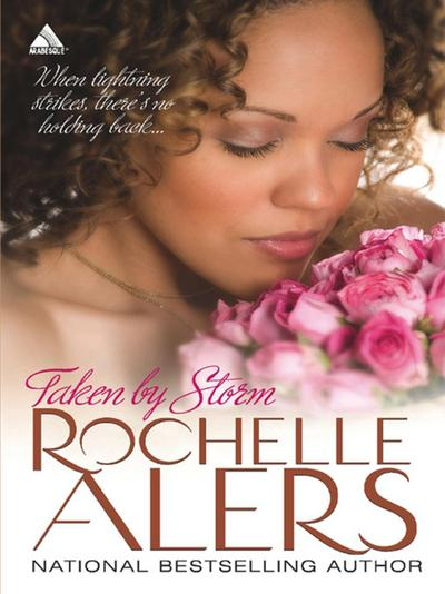 Taken by Storm (Mills & Boon Kimani Arabesque) (Whitfield Brides, Book 3)
