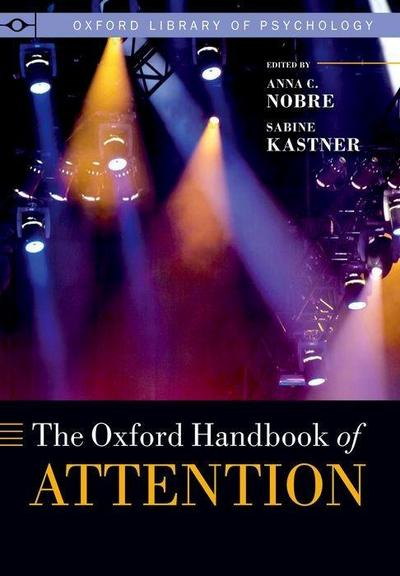 The Oxford Handbook of Attention