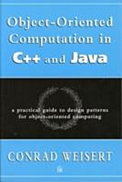 Object-Oriented Computation in C++ and Java