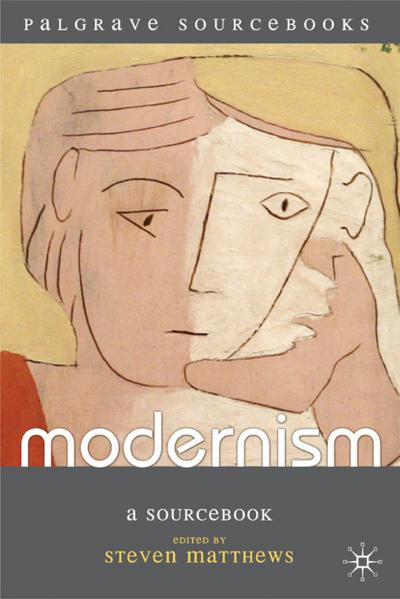 Modernism: A Sourcebook