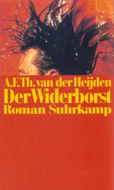Die zahnlose Zeit: Intermezzo: Der Widerborst. Roman