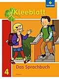 Kleeblatt. Das Sprachbuch 4. Schülerband. Bayern