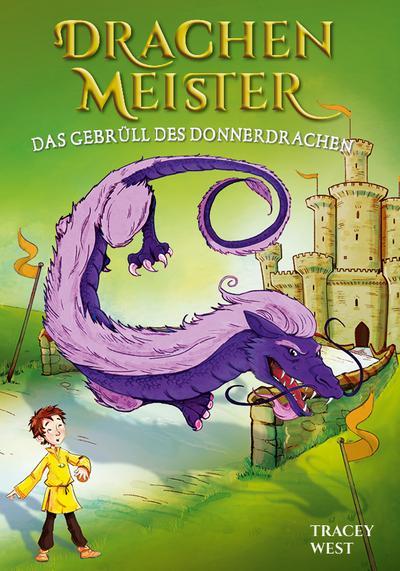 Drachenmeister Band 8 - Das Gebrüll des Donnerdrachen