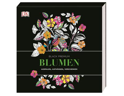 Black Premium. Blumen: Ausmalen, Aufhängen, Verschenken