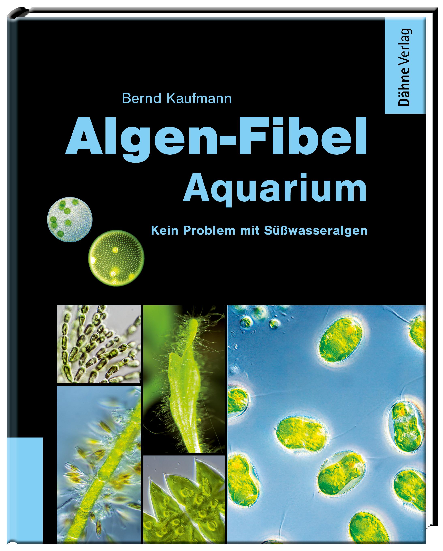 Algen-Fibel Aquarium Bernd Kaufmann
