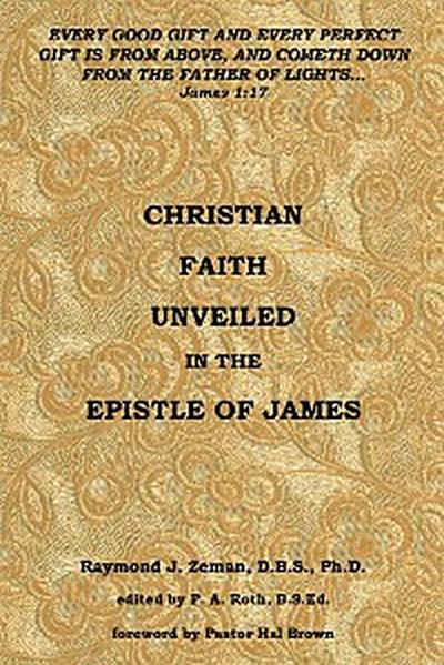 Christian Faith Unveiled in the Epistle of James