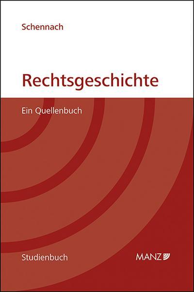 Rechtsgeschichte (f. Österreich)