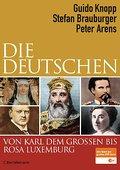 Die Deutschen von Karl dem Großen bis Rosa Lu ...
