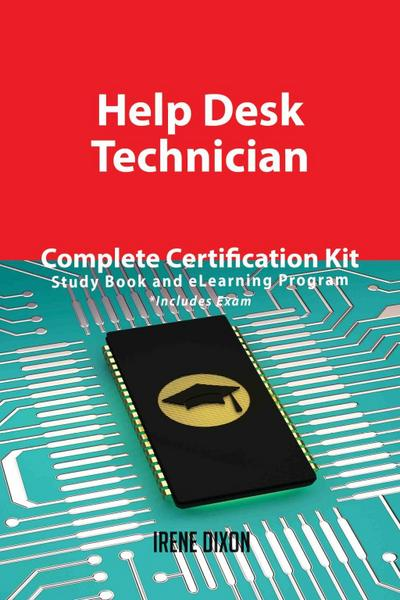 Help Desk Technician Complete Certification Kit - Study Book and eLearning Program