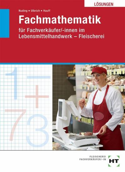 Lösungen Fachmathematik für Fachverkäufer/-innen im Lebensmittelhandwerk