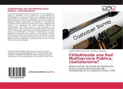 ChileAtiende una Red Multiservicio Pública, ¿Satisfactoria?