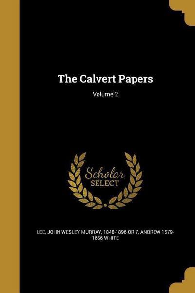CALVERT PAPERS V02