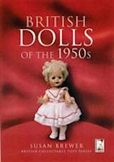 British Dolls of the 1950s