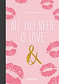 All you need is love & .: Postkartenbuch