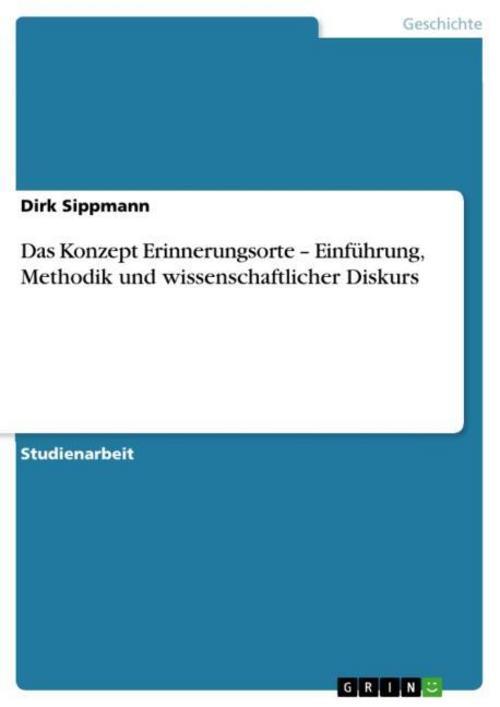 Das Konzept Erinnerungsorte - Einführung, Methodik und wissenschaftlicher D ...