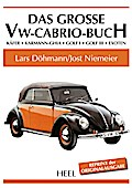 Das große VW-Cabrio-Buch: Käfer - Karmann-Ghi ...